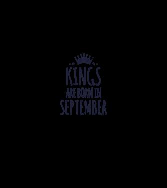 Kings are born in - September minta türkiz pólón c6012a4628