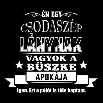 7d89898d3e A legszuperebb apa pólók - Pólómánia.hu