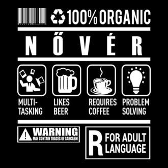 100% Organic NŐVÉR. Pólómánia · Kávéért szexelek női póló minta e4c33b095c